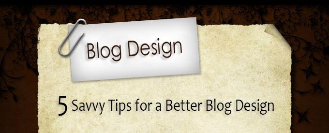 5-tips-for-better-blog-design