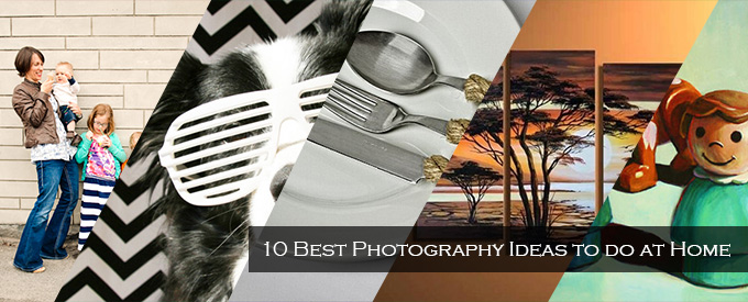 10-Best-Photography-Ideas-to-do-at-Home